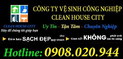DỊCH VỤ VỆ SINH CÔNG NGHIỆP – CLEAN HOUSE CITY